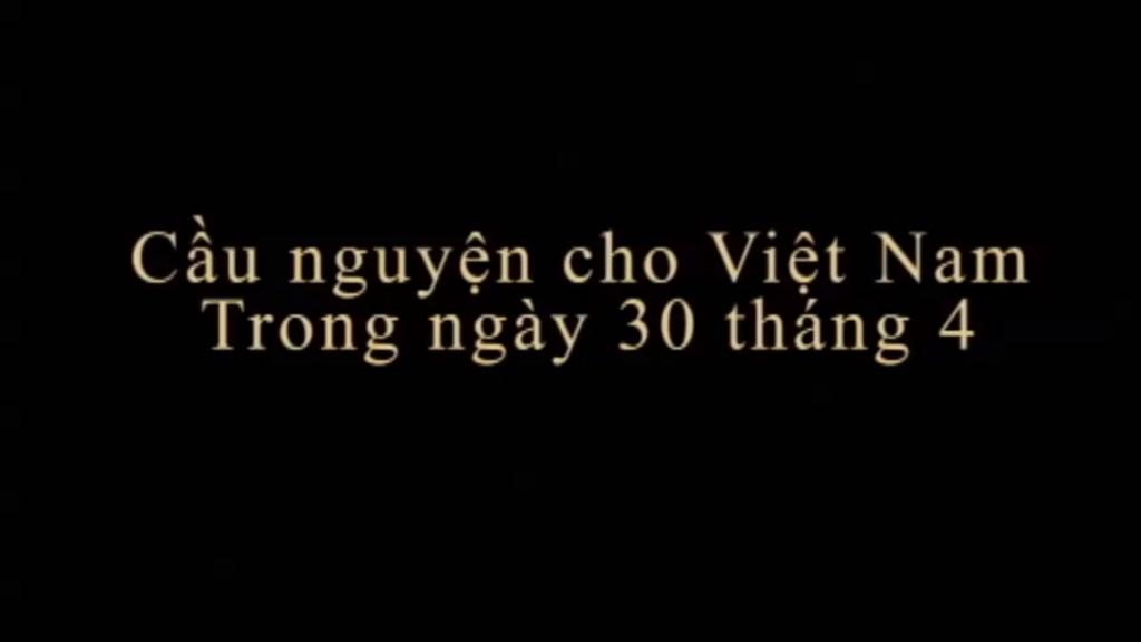 GX cầu nguyện cho quê hương Việt Nam ngày 30/4/2013
